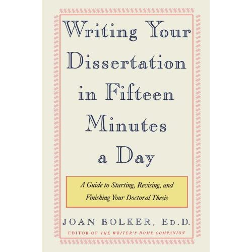 Bolker writing your dissertation fifteen minutes day top cover letter writer service online
