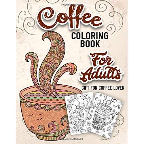 Yetiskinler Icin Kahve Boyama Kitabi Guzel Sevimli Ve